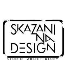 SKAZANI NA DESIGN Studio Architektury
